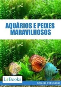 Baixar Aquários e peixes maravilhosos pdf, epub, ebook