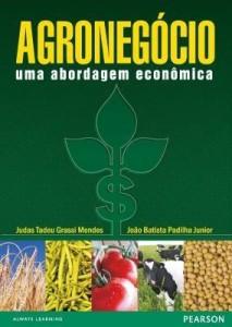 Baixar Agronegócio – Uma Abordagem Econômica pdf, epub, eBook