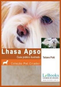 Baixar LHASA APSO- Guia prático ilustrado pdf, epub, ebook
