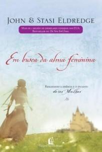 Baixar Em Busca da Alma Feminina pdf, epub, eBook