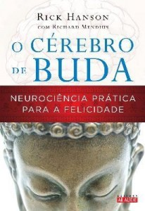 Baixar O Cérebro de Buda – Neurociencia Prática Para a Falicidade pdf, epub, eBook