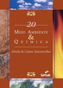 Baixar Meio Ambiente & Química – Série Meio Ambiente – Vol. 20 pdf, epub, eBook