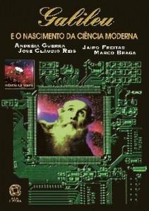 Baixar Galileu E O Nascimento Da Ciência Moderna – Ciência No Tempo – Conforme A Nova Ortografia pdf, epub, eBook