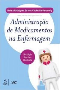 Baixar Administração de Medicamentos na Enfermagem pdf, epub, eBook