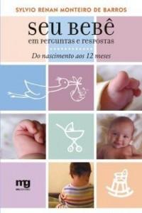 Baixar Seu Bebê em Perguntas e Respostas – Do Nascimento aos 12 Meses pdf, epub, eBook