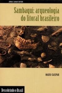 Baixar Sambaqui: arqueologia do litoral brasileiro pdf, epub, eBook