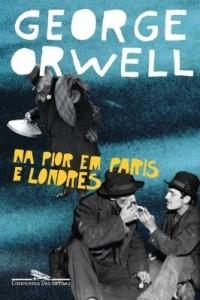 Baixar Na pior em Paris e Londres pdf, epub, eBook
