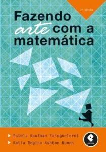 Baixar Fazendo Arte com a Matemática pdf, epub, eBook