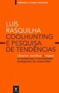 Baixar Coolhunting e Pesquisa de Tendências – observar, identificar e mapear as tendências e mentalidades e pdf, epub, ebook