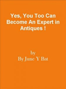 Baixar Yes, you too can become an expert in antiques ! pdf, epub, eBook
