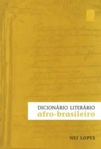 Baixar Dicionário literário afro-brasileiro pdf, epub, ebook
