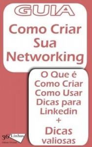Baixar Guia Como cria uma Networking pdf, epub, eBook