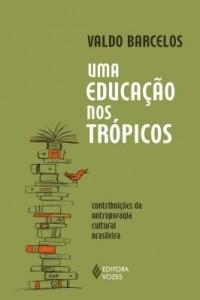 Baixar Uma educação nos trópicos pdf, epub, eBook