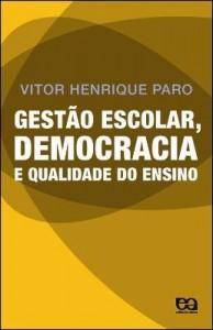 Baixar Gestão escolar, democracia e qualidade do ensino pdf, epub, ebook