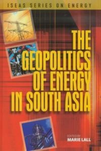 Baixar Geopolitics of energy in south asia, the pdf, epub, eBook