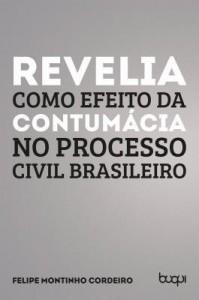 Baixar Revelia como efeito da contumácia no processo civil brasileiro pdf, epub, ebook