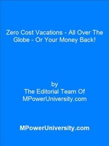 Baixar Zero cost vacations – all over the globe or your pdf, epub, eBook