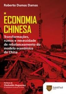 Baixar Economia Chinesa – Transformações, rumos e necessidade de rebalanceamento do modelo econômico… pdf, epub, eBook