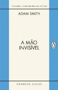 Baixar A Mão Invisível – Grandes Ideias pdf, epub, ebook