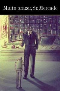 Baixar Muito prazer, Sr. Mercado pdf, epub, ebook