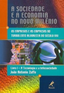 Baixar A Sociedade e a Economia no Novo Milênio – Livro I pdf, epub, ebook