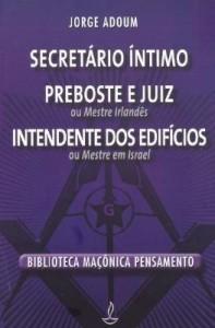 Baixar Secretário Íntimo, Preboste e Juiz, Intendente dos Edifícios pdf, epub, ebook