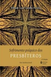 Baixar Sofrimento psíquico dos presbíteros pdf, epub, eBook