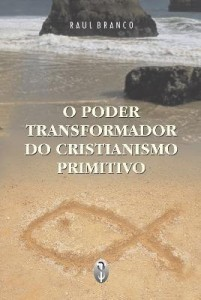 Baixar O poder transformador do cristianismo primitivo pdf, epub, ebook