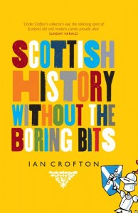 Baixar Scottish history without the boring bits pdf, epub, eBook