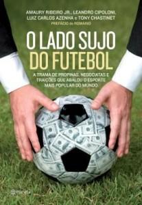 Baixar O lado sujo do futebol pdf, epub, ebook