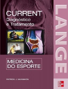 Baixar Current  – Medicina do Esporte – Diagnóstico e Tratamento pdf, epub, eBook