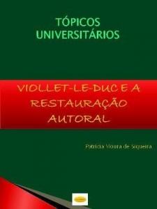 Baixar VIOLLET-LE-DUC E A RESTAURAÇÃO AUTORAL pdf, epub, eBook