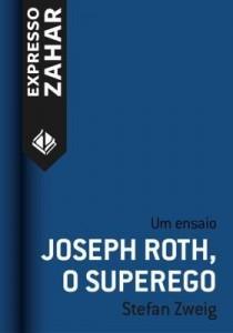 Baixar Joseph Roth, o superego pdf, epub, eBook