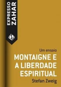Baixar Montaigne e a liberdade espiritual pdf, epub, eBook
