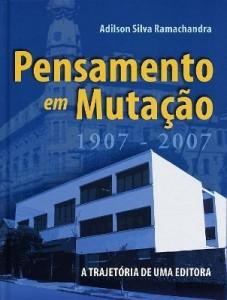 Baixar Pensamento em Mutação (1907 – 2007) pdf, epub, ebook