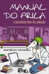 Baixar Manual do Frila – O Jornalista Fora da Redação pdf, epub, eBook