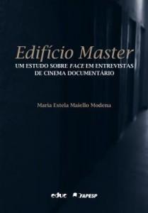 Baixar Edifício Master: Um estudo sobre face em entrevistas de cinema documentário pdf, epub, eBook