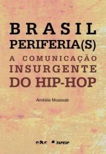 Baixar Brasil periferia(s): A comunicação insurgente do hip-hop pdf, epub, eBook