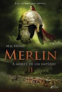 Baixar Merlin II :  A Morte de Um Império pdf, epub, eBook