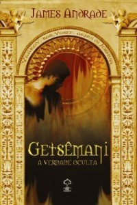 Baixar Getsêmani – A Verdade Oculta pdf, epub, ebook