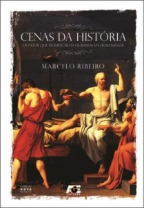 Baixar Cenas da História – Os Fatos Que Modificaram Os Rumos da Humanidade pdf, epub, eBook