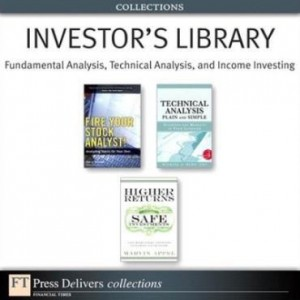Baixar Investor's Library: Fundamental Analysis, Technical Analysis, and Income Investing (Collection) pdf, epub, ebook