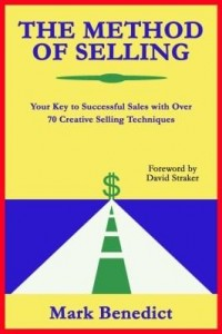Baixar The Method of Selling: Your Key to Successful Sales with Over 70 Creative Selling Techniques pdf, epub, eBook