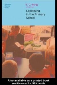 Baixar Explaining in the Primary School pdf, epub, ebook