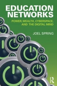 Baixar Education Networks: Power, Wealth, Cyberspace, and the Digital Mind pdf, epub, eBook