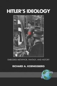 Baixar Hitler's Ideology: Embodied Metaphor, Fantsay, and History pdf, epub, ebook