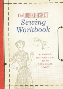 Baixar The Workbasket Sewing Workbook: Planning, Tips and Ideas pdf, epub, eBook