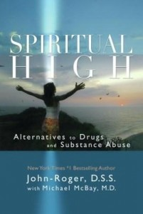 Baixar Spiritual High: Alternatives to Drugs and Substance Abuse pdf, epub, ebook
