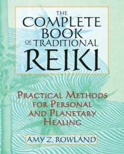 Baixar The Complete Book of Traditional Reiki: Practical Methods for Personal and Planetary Healing pdf, epub, ebook