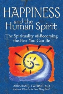 Baixar Happiness and the Human Spirit: The Spirituality of Becoming the Best You Can Be pdf, epub, eBook